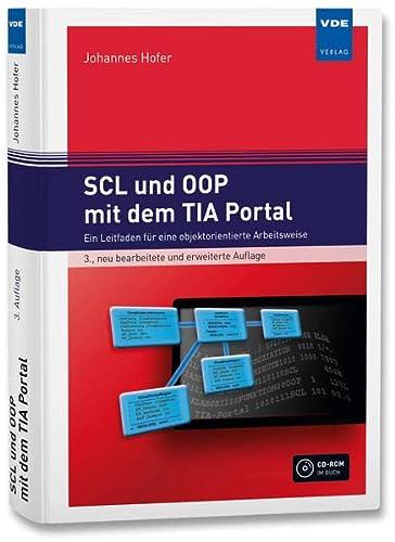 9783800744329: SCL und OOP mit dem TIA Portal: Ein Leitfaden für eine objektorientierte Arbeitsweise