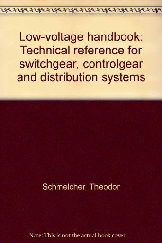 9783800913961: Low-voltage handbook: Technical reference for switchgear, controlgear, and distribution systems