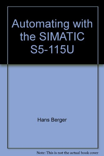 9783800915309: Automating with the simatic s5-1150