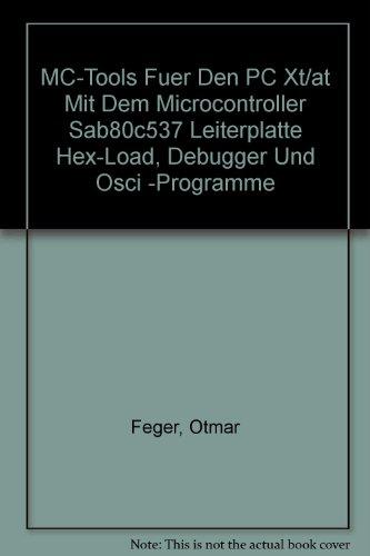 MC-Tools Fuer Den PC Xt/at Mit Dem: Otmar Feger, Arno
