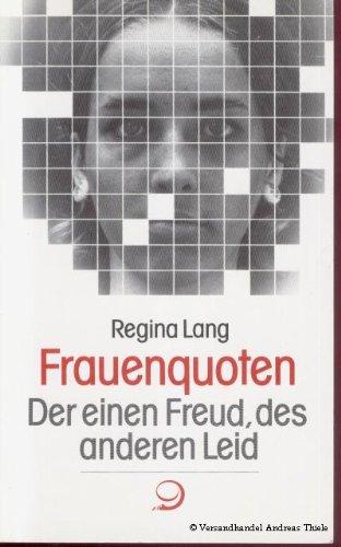 9783801201456: Frauenquoten: Der einen Freud, des anderen Leid (Reihe Praktische Demokratie) (German Edition)