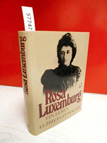 Rosa Luxemburg. Ein Leben. - Elzbieta Ettinger