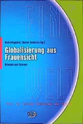 9783801202637: Globalisierung aus Frauensicht: Bilanzen und Visionen (EINE Welt) (German Edition)