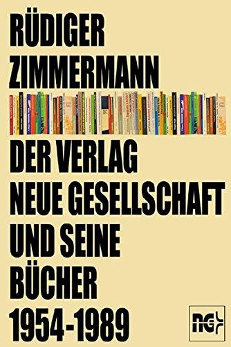 9783801203955: Der Verlag Neue Gesellschaft und seine Bücher 1954-1989