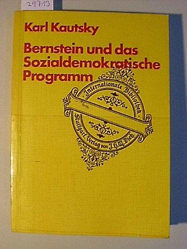 9783801210977: Bernstein und das sozialdemokratische Programm. Eine Antikritik