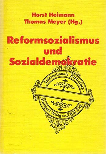 9783801211257: Reformsozialismus und Sozialdemokratie: Zur Theoriediskussion des demokratischen Sozialismus in der Weimarer Republik : Bericht zum wissenschaftlichen ... (Internationale Bibliothek) (German Edition)