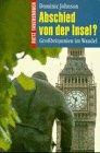 9783801230777: Abschied von der Insel?. Grossbritannien im Wandel