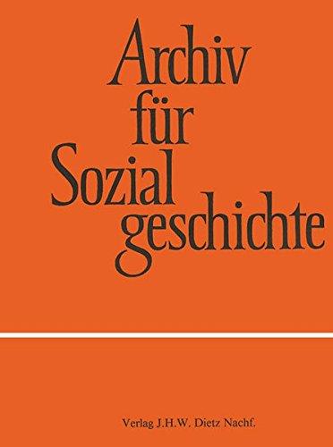 Archiv für Sozialgeschichte Bd. 45 (2005)