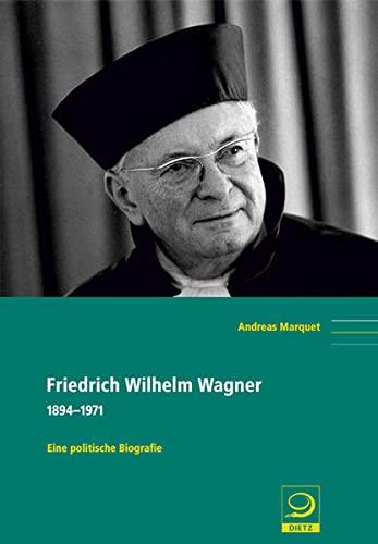 Friedrich Wilhelm Wagner: Andreas Marquet