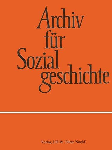 Archiv fur Sozialgeschichte, Band 57 (2017): Gesellschaftswandel und Modernisierung. 1800-2000: ...