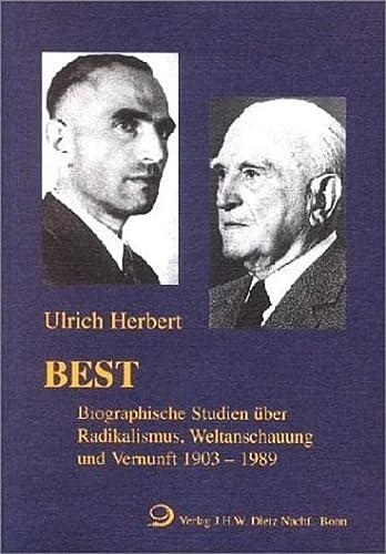 9783801250300: Best: Biographische Studien über Radikalismus, Weltanschauung und Vernunft, 1903 - 1989