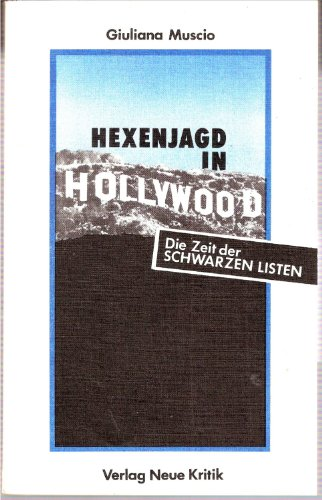 9783801501747: Hexenjagd In Hollywood: D. Zeit D. Schwarzen Listen
