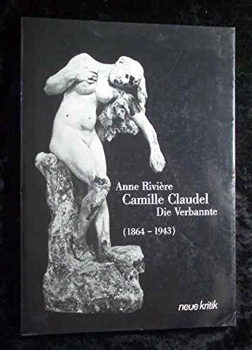 Die Verbannte. Camille Claudel (1864-1943) - Anne und Camille Claudel, Rivière