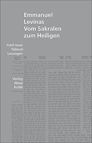 Vom Sakralen zum Heiligen. Fünf neue Talmud- Lesungen. - Levinas, Emmanuel