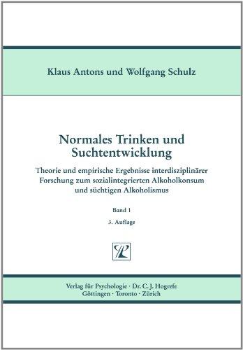 9783801701734: Normales Trinken und Suchtentwicklung, Bd.1