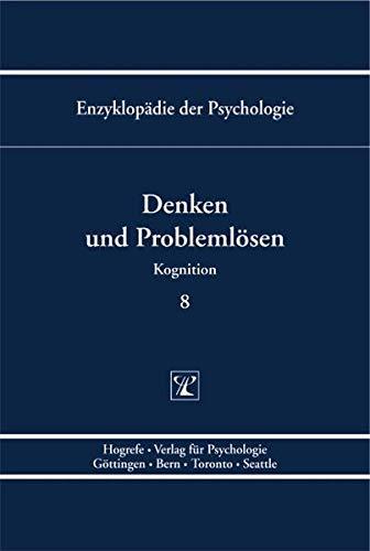 Denken und Problemlösen. Kognition C/II/Bd. 8: Joachim Funke
