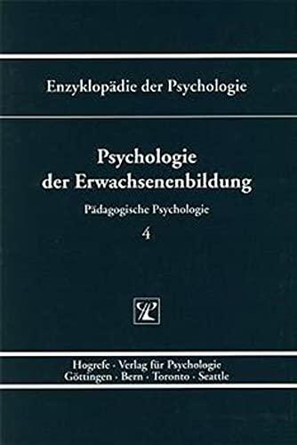 9783801705329: Pädagogische Psychologie.: Psychologie der Erwachsenenbildung: Bd. D/I/4