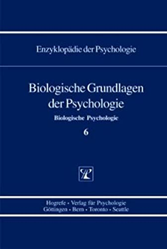 Biologische Grundlagen der Psychologie: Thomas Elbert