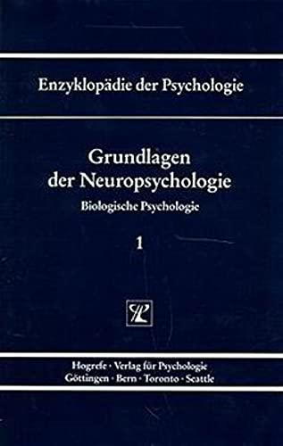 Grundlagen der Neuropsychologie: Hans J. Markowitsch
