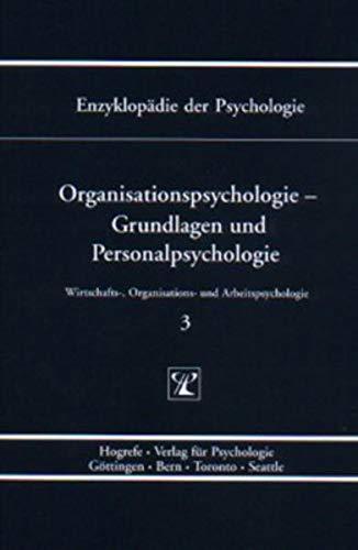 Organisationspsychologie - Grundlagen und Personalpsychologie: Heinz Schuler