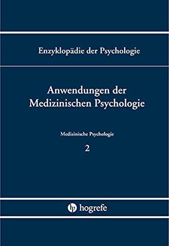 9783801705787: Enzyklopädie der Psychologie / Anwendungen der Medizinischen Psychologie
