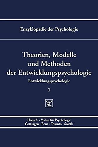 Theorien, Modelle und Methoden der Entwicklungspsychologie: Wolfgang Schneider