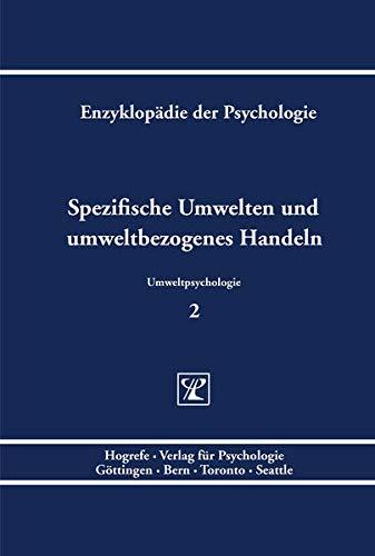 Spezifische Umwelten und umweltbezogenes Handeln: Volker Linneweber