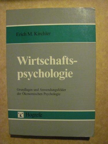 9783801707965: Wirtschaftspsychologie. Grundlagen und Anwendungsfelder der Ökonomischen Psychologie