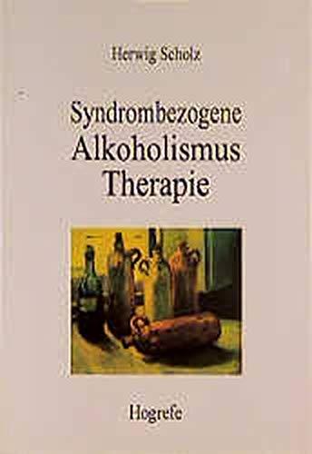 9783801708115: Syndrombezogene Alkoholismustherapie.