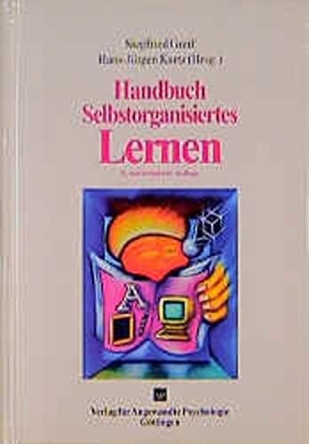 Handbuch Selbstorganisiertes Lernen: Siegfried Greif