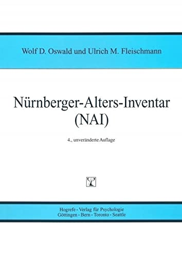 Nürnberger-Alters-Iventar (NAI): NAI-Testmanual und -Textband: Oswald, Wolf D./