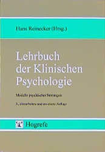 9783801709884: Lehrbuch der Klinischen Psychologie. Modelle psychischer Störungen.