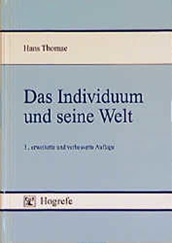 Das Individuum und seine Welt von Hans Thomae: Hans Thomae