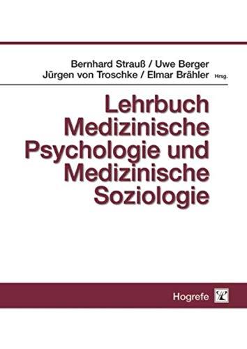 Medizinische Psychologie und Soziologie: Elmar Br�hler