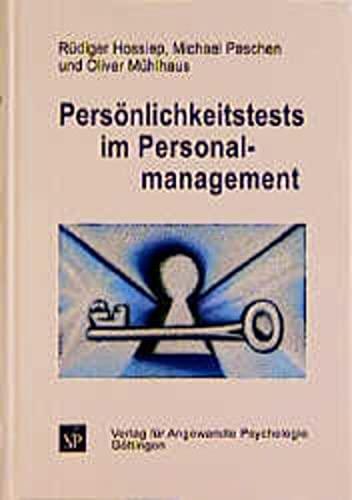 Persönlichkeitstests im Personalmanagement: R�diger Hossiep