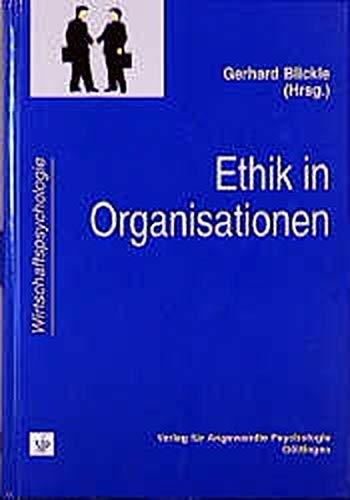 9783801710552: Ethik in Organisationen: Konzepte, Befunde, Praxisbeispiele (Schriftenreihe Wirtschaftspsychologie) (German Edition)
