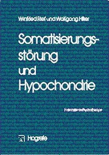 9783801710590: Somatisierungsstörung und Hypochondrie.