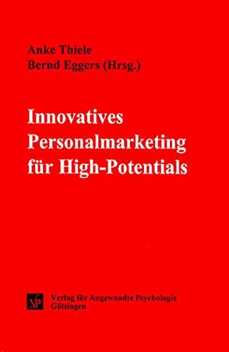 Innovatives Personalmarketing für High-Potentials