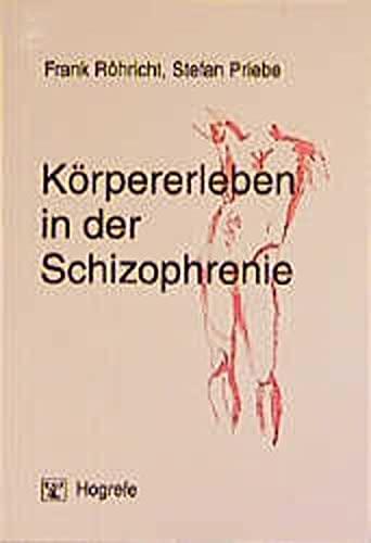 9783801711283: Körpererleben in der Schizophrenie
