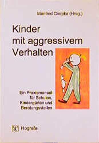 9783801711504: Kinder mit aggressivem Verhalten.