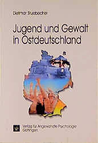 9783801711542: Jugend und Gewalt in Ostdeutschland.