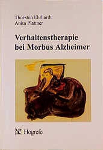 9783801712075: Verhaltenstherapie bei Morbus Alzheimer.