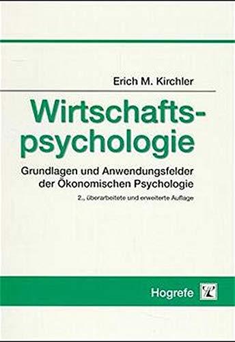 9783801712525: Wirtschaftspsychologie: Grundlagen und Anwendungsfelder der �konomischen Psychologie