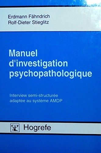 9783801713188: Manuel d'investigation psychopathologique: Interview semi-structur�e adapt�e au syst�me AMDP