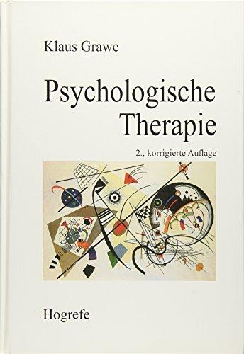 Psychologische Therapie: Grawe, Klaus; Grawe, Klaus