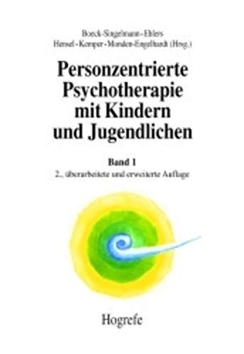 9783801714079: Personzentrierte Psychotherapie mit Kindern und Jugendlichen 1: Grundlagen und Konzepte
