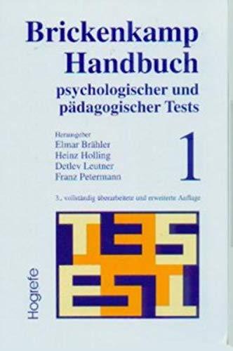 Handbuch psychologischer und pädagogischer Tests 1: Rolf Brickenkamp
