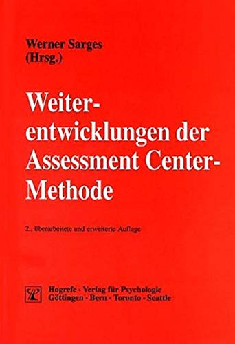 9783801714475: Weiterentwicklungen der Assessment Center-Methode