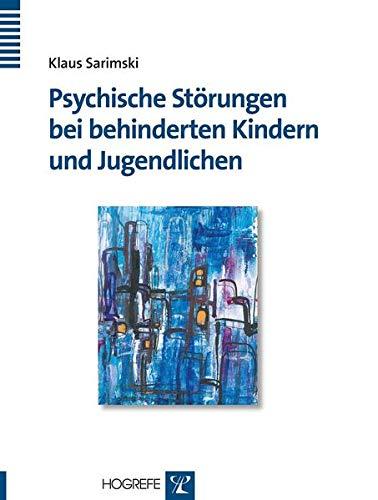 9783801714628: Psychische störungen bei behinderten Kindern und Jugendlichen