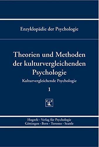 Kulturvergleichende Psychologie. Theorien und Methoden der kulturvergleichenden Psychologie: Gisela...